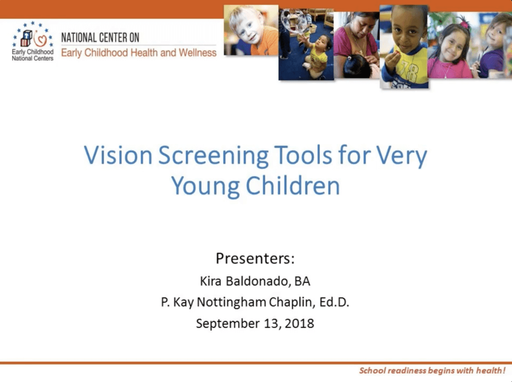 Vision Screening Tools for Very Young Children